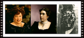 "Molly Brown, Feminist History and the ""unsinkable"" RMS Titanic"