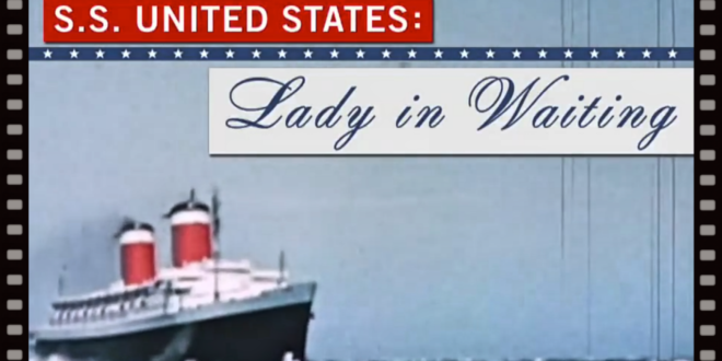 SS UNITED STATES fastest ship in the world.